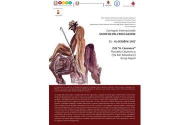 Sconfini dell'educazione'.  Convegno Internazionale – dal 12 al 15 ottobre 2017