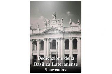Oggi 9 Novembre si celebra – Dedicazione della Basilica Lateranense