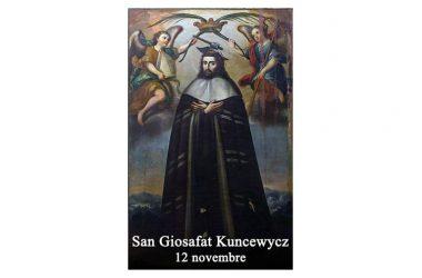 IL SANTO di oggi 12 Novembre – San Giosafat Kuncewycz