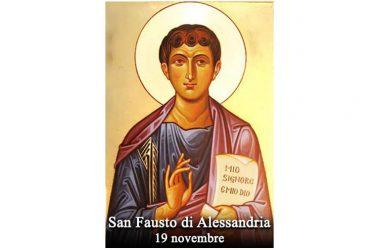 IL SANTO di oggi 19 Novembre – San Fausto di Alessandria