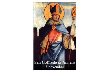 IL SANTO di oggi 8 Novembre – San Goffredo di Amiens