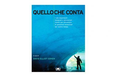 """""""QUELLO CHE CONTA"""" DI DAVID ELLIOT COHEN"""