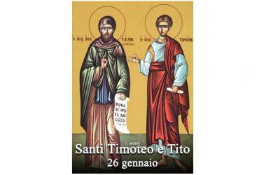 I SANTI di oggi 26 Gennaio – Santi Timoteo e Tito