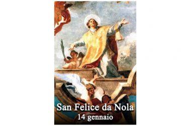 IL SANTO di oggi 14 gennaio – San Felice da Nola