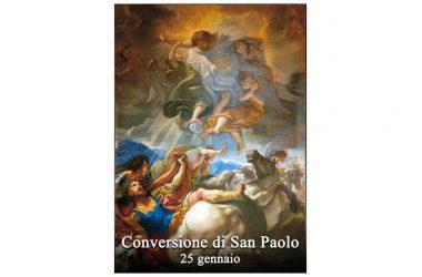 SI FESTEGGIA oggi 25 gennaio – La Conversione di San Paolo Apostolo