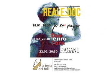 Inaugurazione della rassegna REALE.DOC  con il docufilm Je so' Pazzo, firmato da Andrea Canova