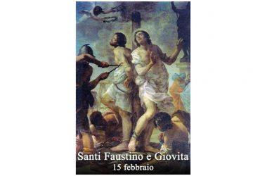 I SANTI di oggi 15 Febbraio – Santi Faustino e Giovita