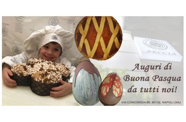 Auguri di Buona Pasqua dalla Pasticceria Seccia ai Quartieri Spagnoli