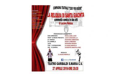 "Al Teatro Garibaldi di Santa Maria Capua Vetere in scena ""La reliquia di Santa Giacinta"""