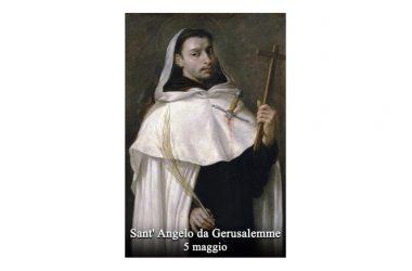IL SANTO di oggi 5 Maggio – Sant' Angelo da Gerusalemme