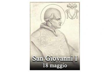 IL SANTO di oggi 18 Maggio – San Giovanni I