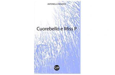 """Sabato 19 maggio a Napoli speciale book party per la presentazione del romanzo """"Cuorebello e Miss P"""" di Antonella Ragosta"""