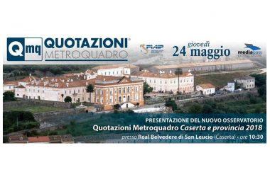 Quotazioni Metroquadro di Caserta e Provincia 2018: pronto il nuovo listino