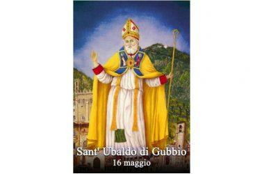 IL SANTO di oggi 16 Maggio – Sant' Ubaldo di Gubbio