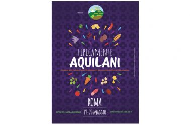 """""""Tipicamente Aquilani"""" alla kermesse di produzioni tipiche locali – Roma, 19 e 20 maggio, Mostra mercato """"Città dell'Altra Economia"""""""