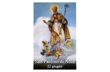IL SANTO di oggi 22 giugno – San Paolino di Nola