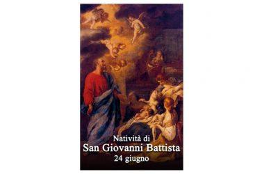 Oggi 24 Giugno, si festeggia – Natività di San Giovanni Battista