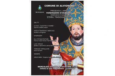 """Alvignano – Presentazione del libro  """"Ferdinando d'Aragona. Vescovo e santo. Storia, tradizione, arte"""" di Tommaso Tartaglione"""