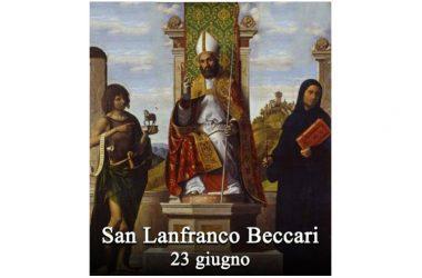 IL SANTO di oggi 23 Giugno – San Lanfranco Beccari
