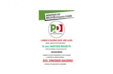 Il portavoce nazionale del Pd Matteo Richetti incontra l'avvocato Vincenzo Gaudino