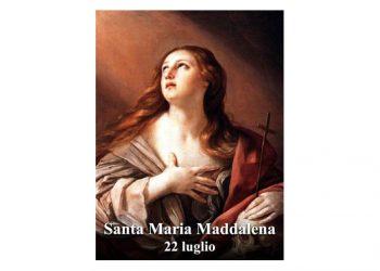 LA SANTA di oggi 22 Luglio – Santa Maria Maddalena