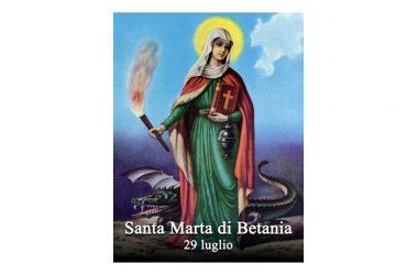 LA SANTA di oggi 29 luglio – Santa Marta di Betania