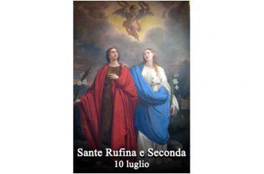 LE SANTE di oggi 10 Luglio – Sante Rufina e Seconda