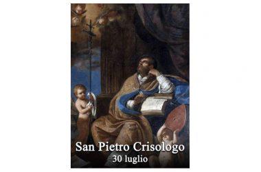 IL SANTO di oggi 30 Luglio, San Pietro Crisologo