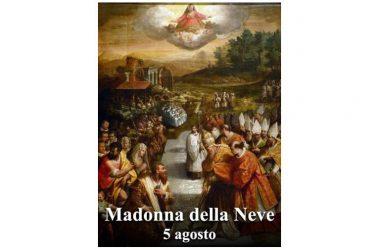 LA SANTA di oggi 5 Agosto – Santa Maria della Neve