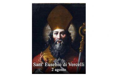 IL SANTO di oggi 2 Agosto – Sant' Eusebio di Vercelli