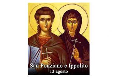 IL SANTO di oggi 13 Agosto – San Ponziano e Ippolito