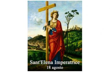 LA SANTA di oggi 18 Agosto – Sant'Elena Imperatrice