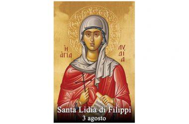 LA SANTA di oggi 3 Agosto – Santa Lidia di Filippi