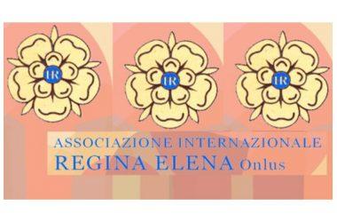 Comunicato dell'Associazione Internazionale Regina Elena Onlus