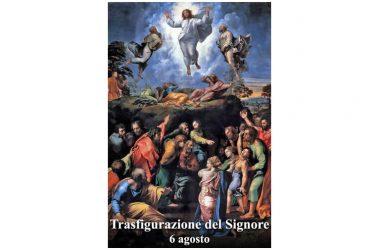 Oggi 6 Agosto si festeggia la TRASFIGURAZIONE DEL SIGNORE