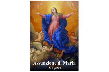 OGGI 15 Agosto si celebra l'Assunzione della Beata Vergine Maria