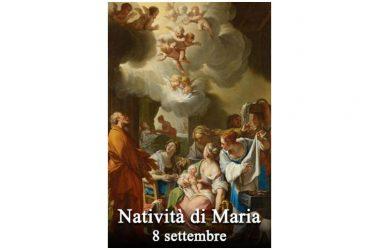 Oggi 8 Settembre si celebra la NATIVITA' DELLA BEATA VERGINE MARIA