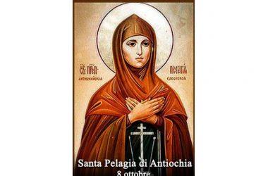 LA SANTA di oggi 8 ottobre – Santa Pelagia di Antiochia