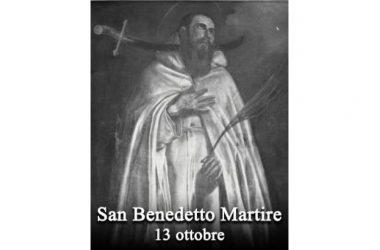 IL SANTO di oggi 13 Ottobre – San Benedetto Martire