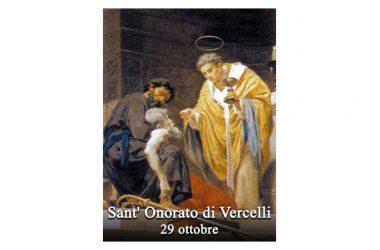 IL SANTO di oggi 29 Ottobre – Sant' Onorato di Vercelli