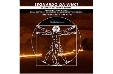Inaugurazione Mostra Leonardo da Vinci – il genio del Rione Sanità – DOMANI ore 12