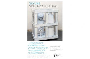 Vincenzo Rusciano – Skyline – Solo Show – Galleria Nicola Pedana – Giovedì 6 Dicembre ore 18:30