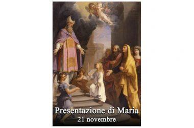 Oggi 21 Novembre si celebra la Presentazione della Beata Vergine Maria