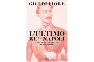"""Presentzione libro di Gigi Di Fiore """"L'ultimo re di Napoli"""""""