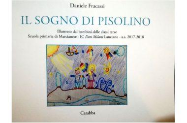 Il sogno di Pisolino, libro fantastico di un maestro di vita che trasformava l'impossibile in possibile