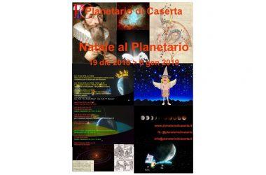 Natale al Planetario di Caserta: 23 dic 2018 – 6 gen   2019