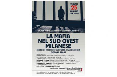 """Focus """"La mafia nel Sud-Ovest milanese"""" – 25 Gennaio h.20 a Corsico (MI)"""