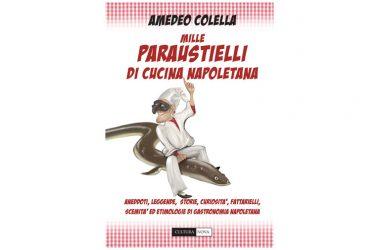 Presentazione del libro: Mille paraustielli della cucina napoletana