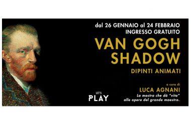 Mostra – Van Gogh Shadow – Dipinti animati – dal 26 gennaio al 24 febbraio al Centro Commerciale Campania