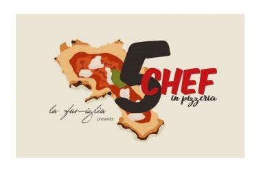 """5 chef per 5 pizze, cena evento su invito alla pizzeria """"La famiglia"""" lunedì 28 gennaio ore 20.30"""